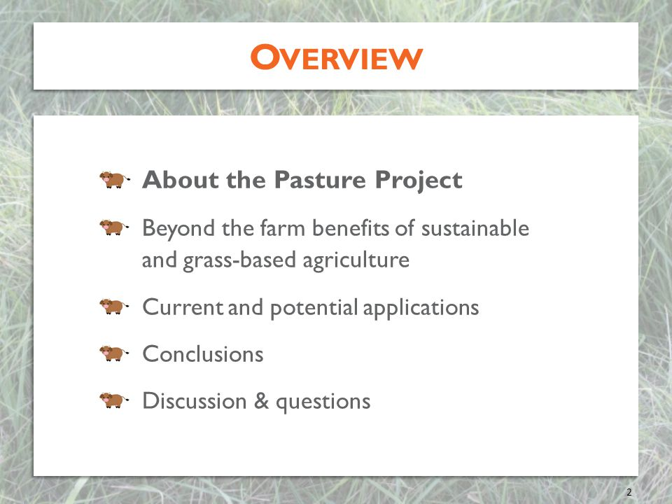 Overview About the Pasture Project