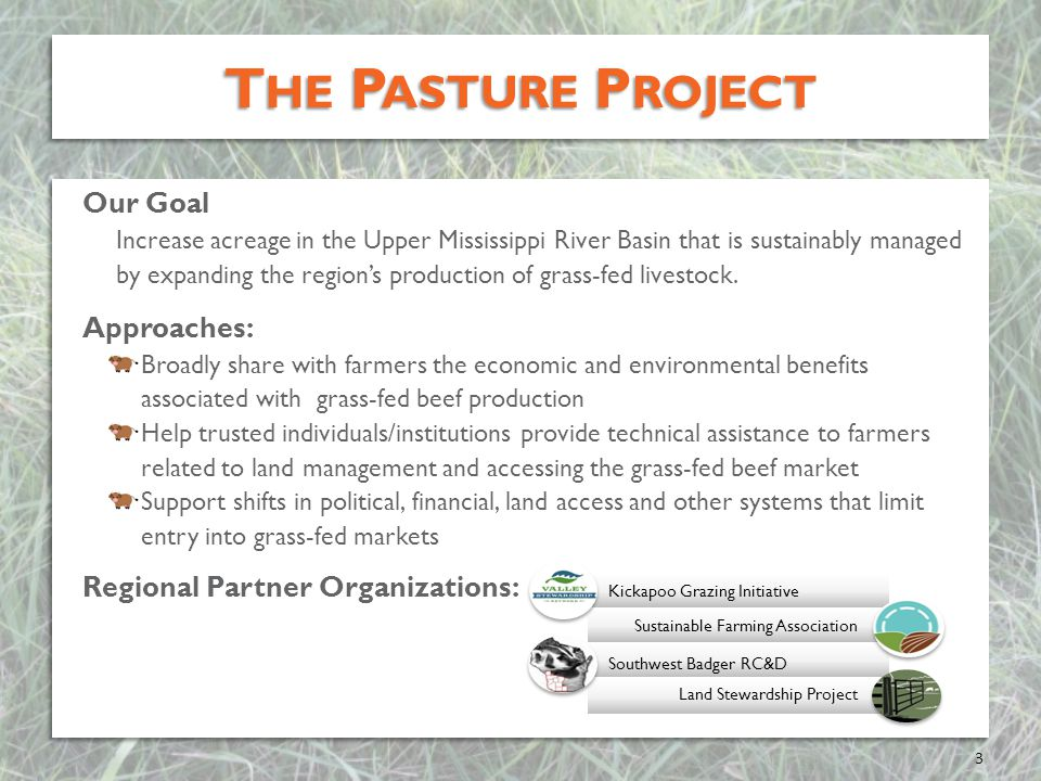 The Pasture Project Our Goal Approaches:
