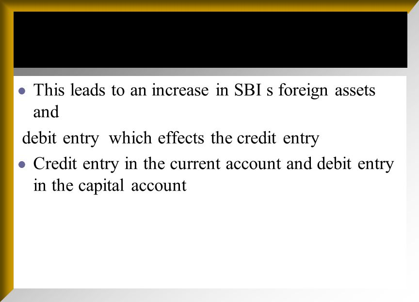 Components of BOP A. Current account :