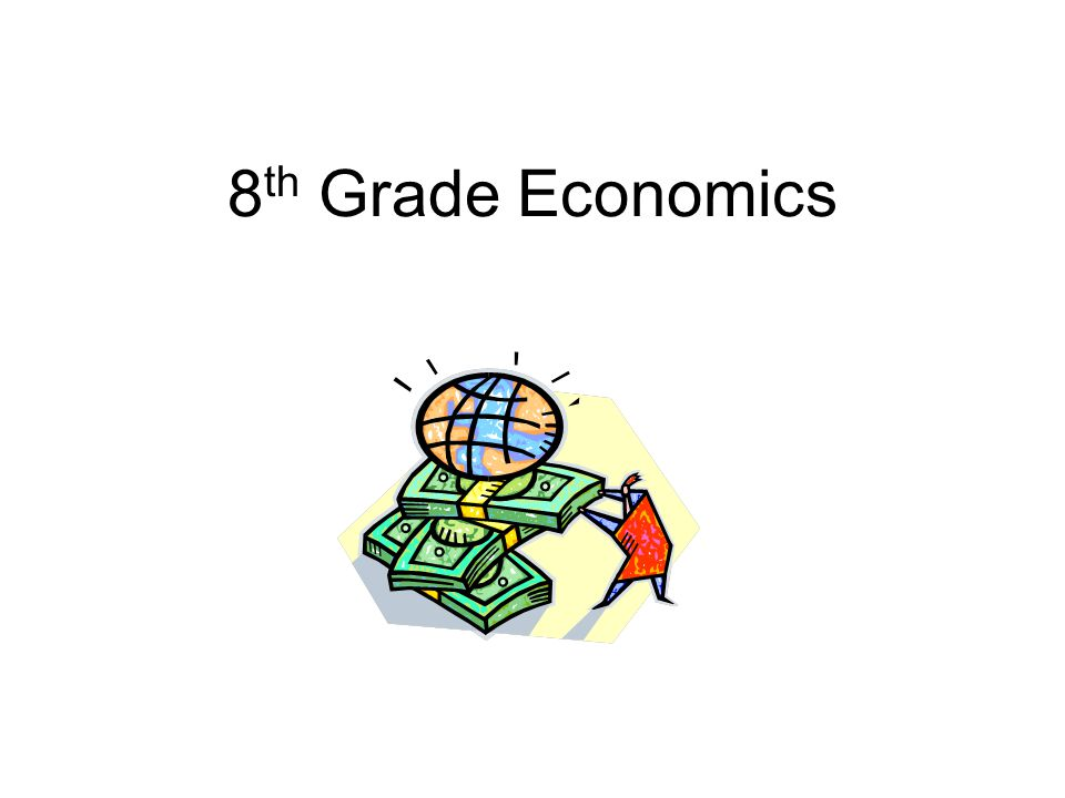 8th Grade Economics