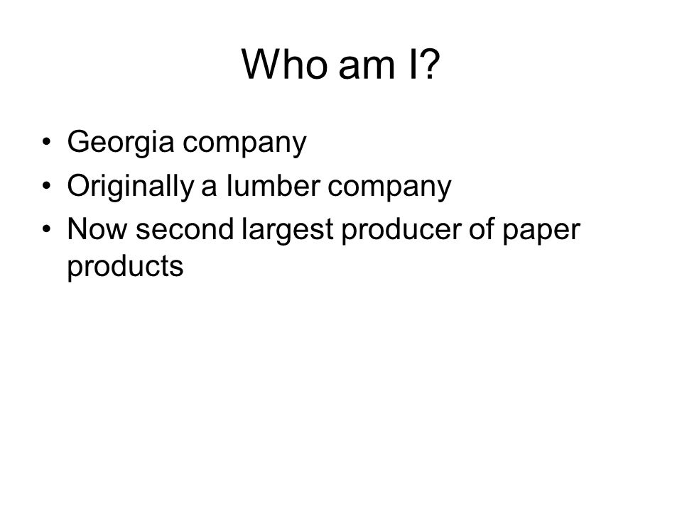Who am I Georgia company Originally a lumber company