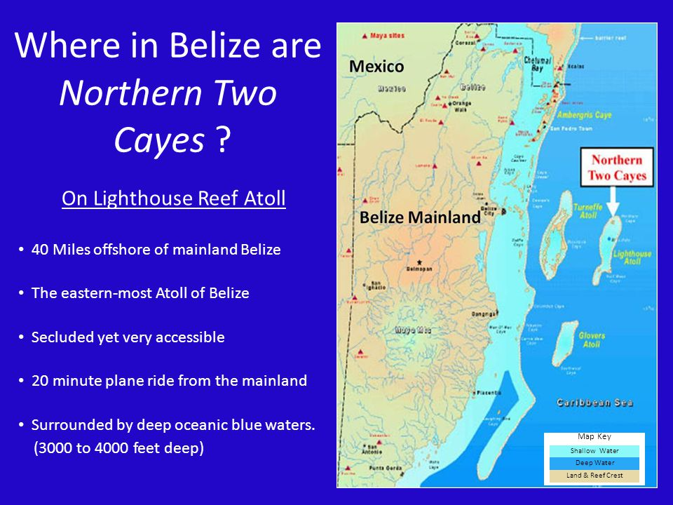 Where in Belize are Northern Two Cayes