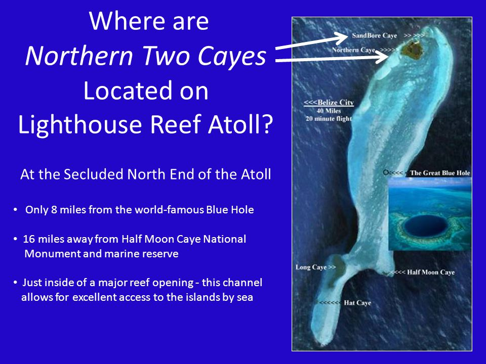 Where are Northern Two Cayes Located on Lighthouse Reef Atoll