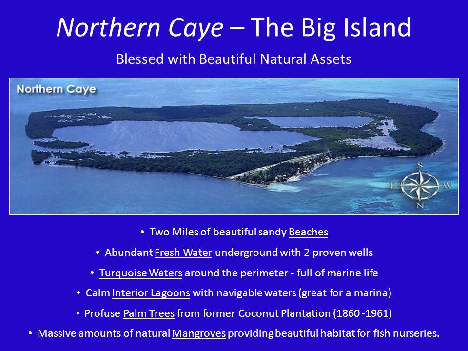 Northern Caye – The Big Island