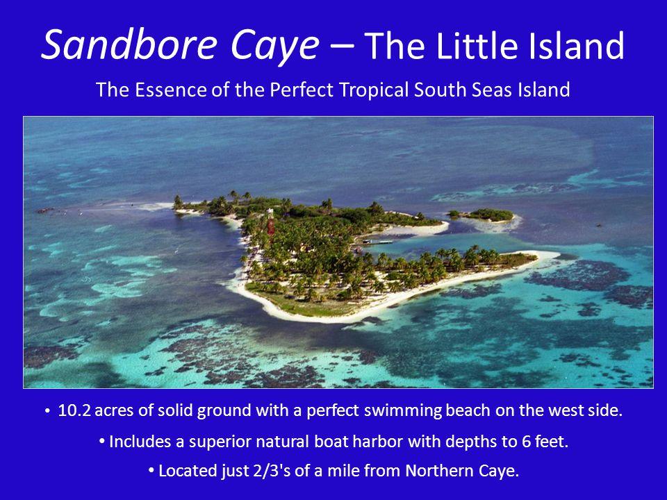 Sandbore Caye – The Little Island