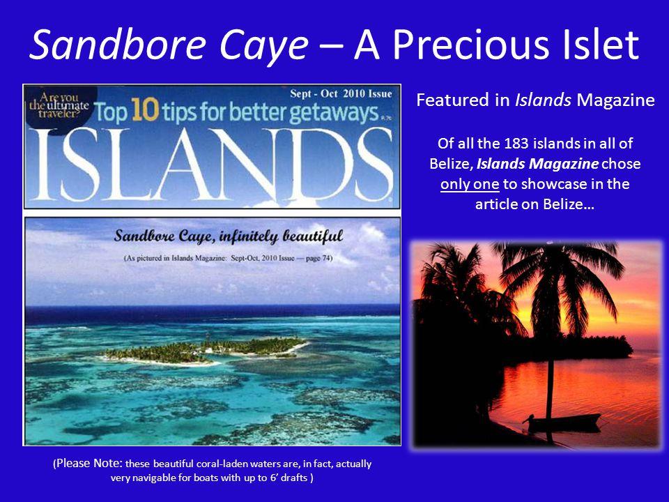 Sandbore Caye – A Precious Islet