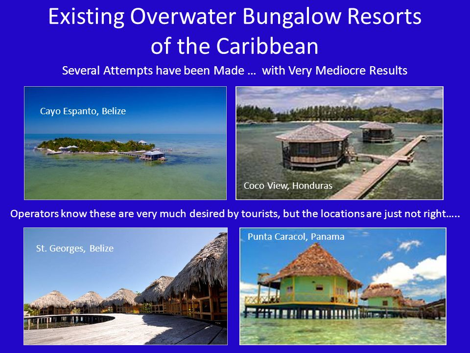 Existing Overwater Bungalow Resorts of the Caribbean
