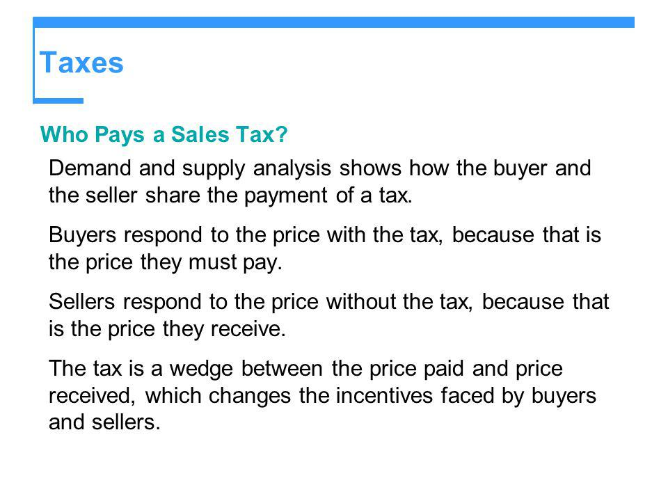 Taxes Who Pays a Sales Tax
