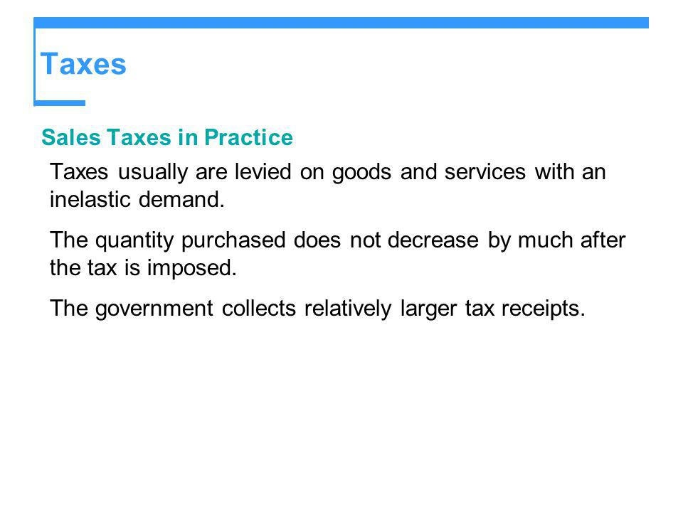 Taxes Sales Taxes in Practice
