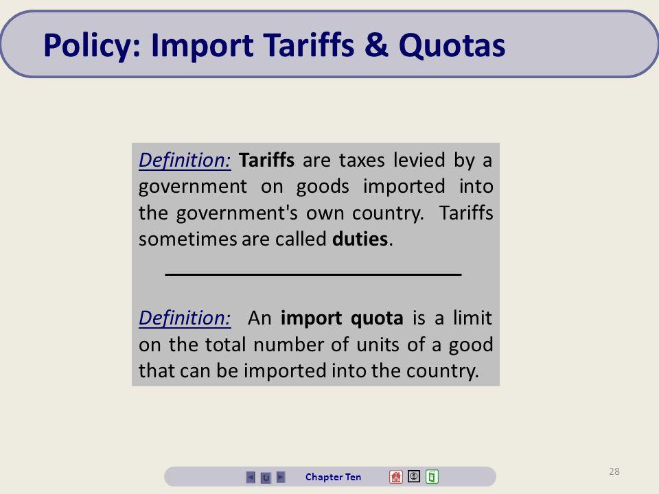 Policy: Import Tariffs & Quotas