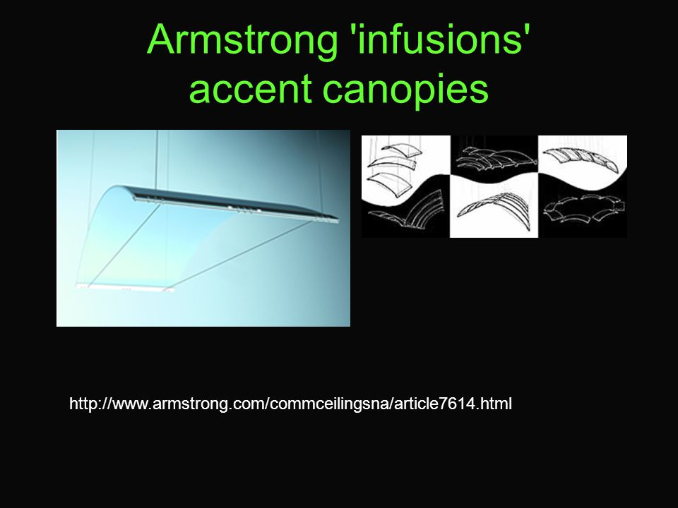 Armstrong infusions accent canopies