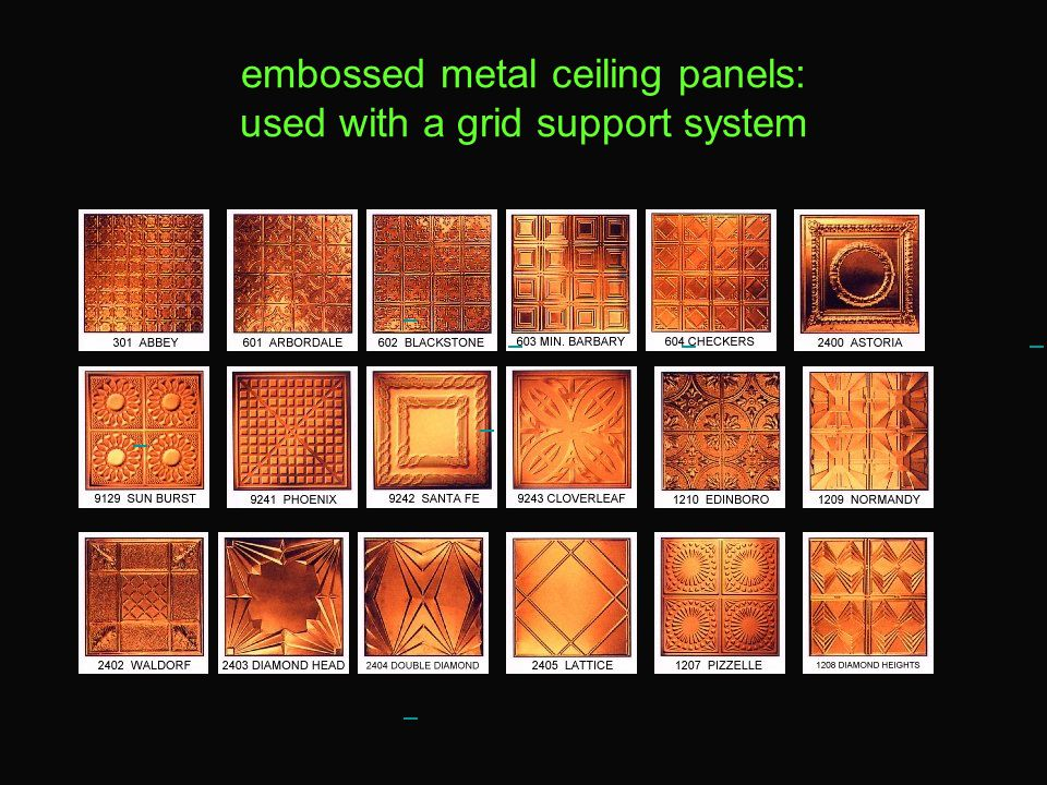 embossed metal ceiling panels: used with a grid support system
