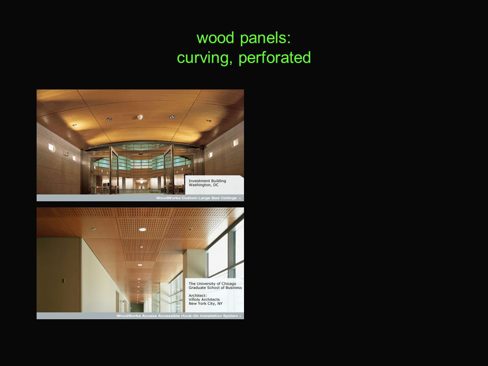 wood panels: curving, perforated