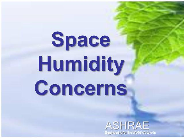 Space Humidity Concerns