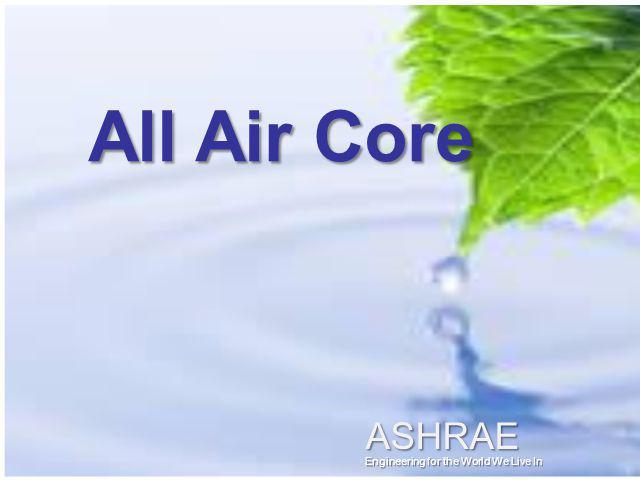 All Air Core