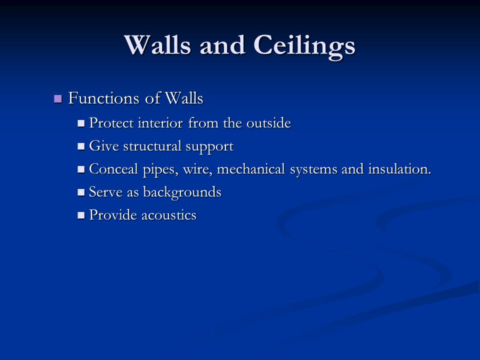 Walls and Ceilings Functions of Walls