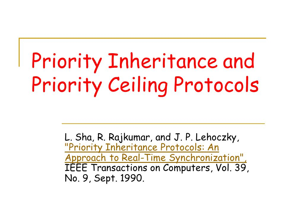 Priority Inheritance and Priority Ceiling Protocols