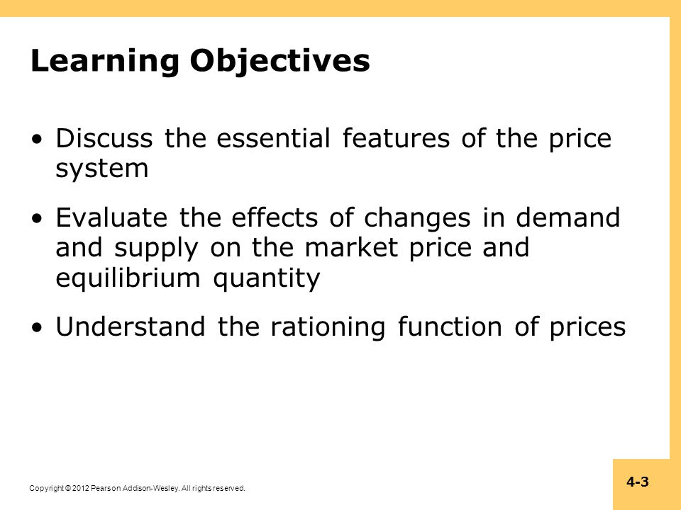 Learning Objectives Discuss the essential features of the price system