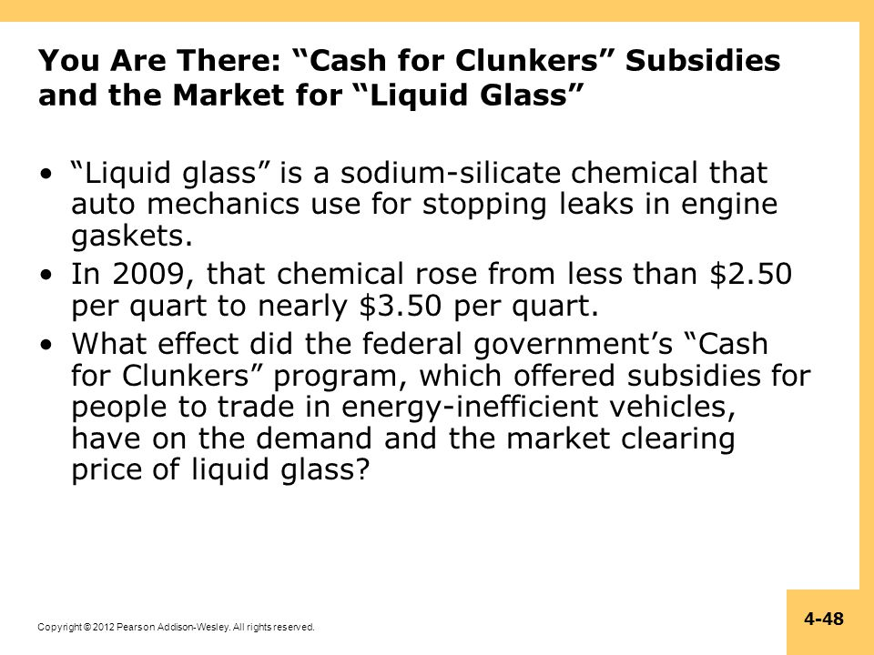 You Are There: Cash for Clunkers Subsidies and the Market for Liquid Glass