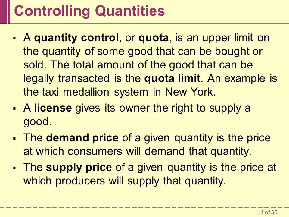 Controlling Quantities
