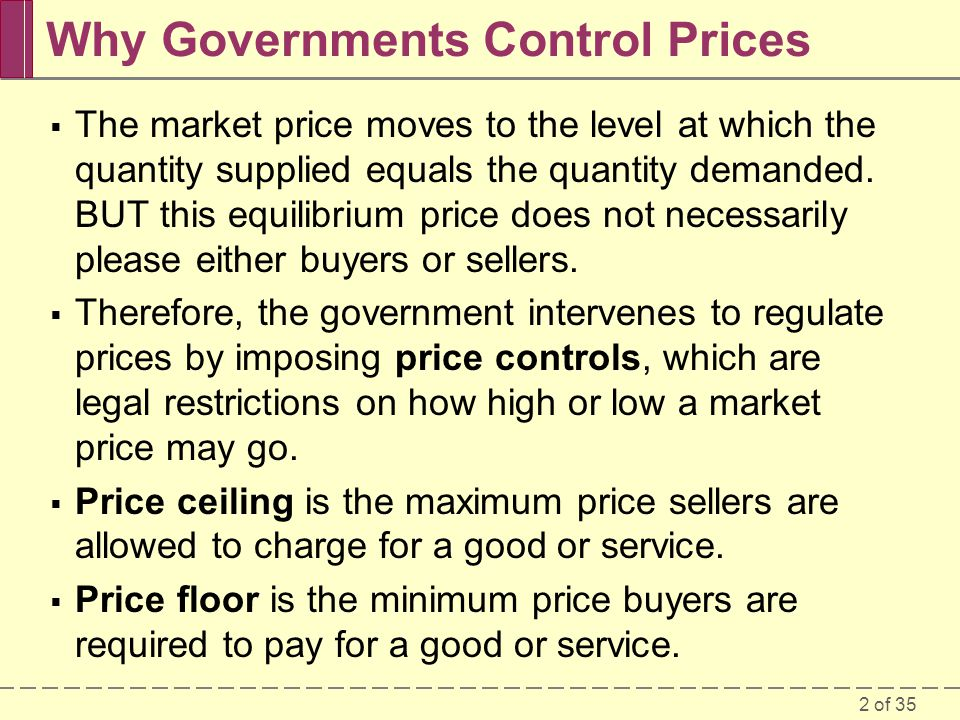 Why Governments Control Prices