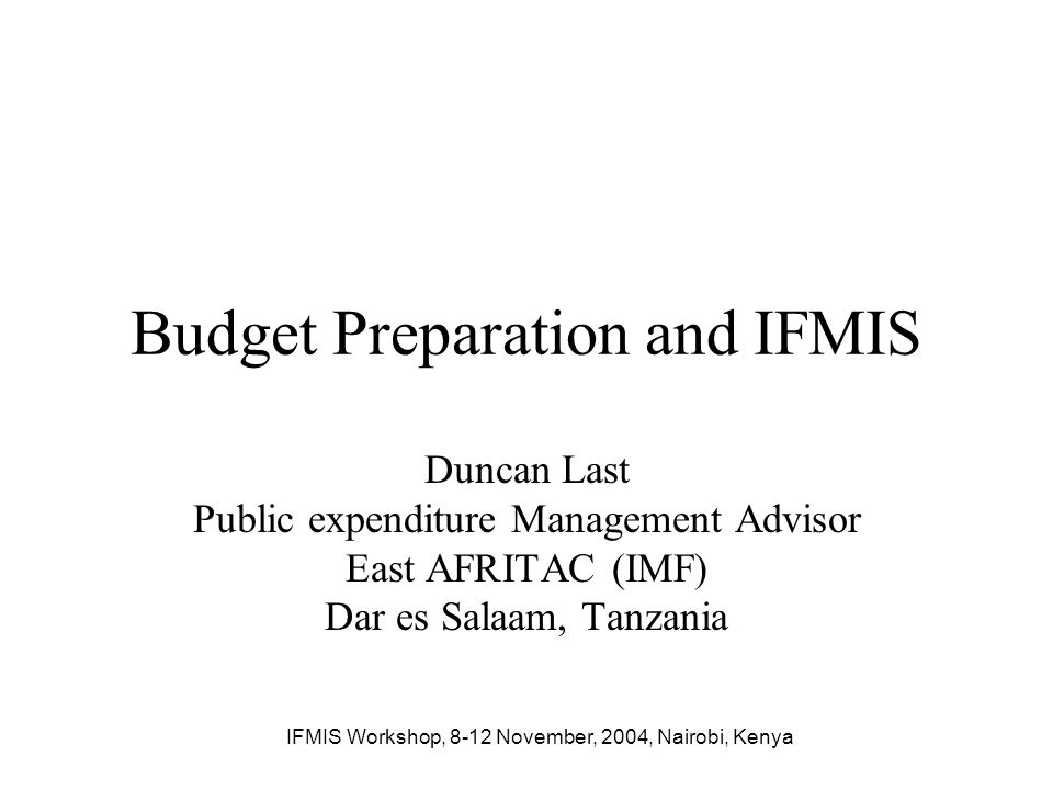 Budget Preparation and IFMIS