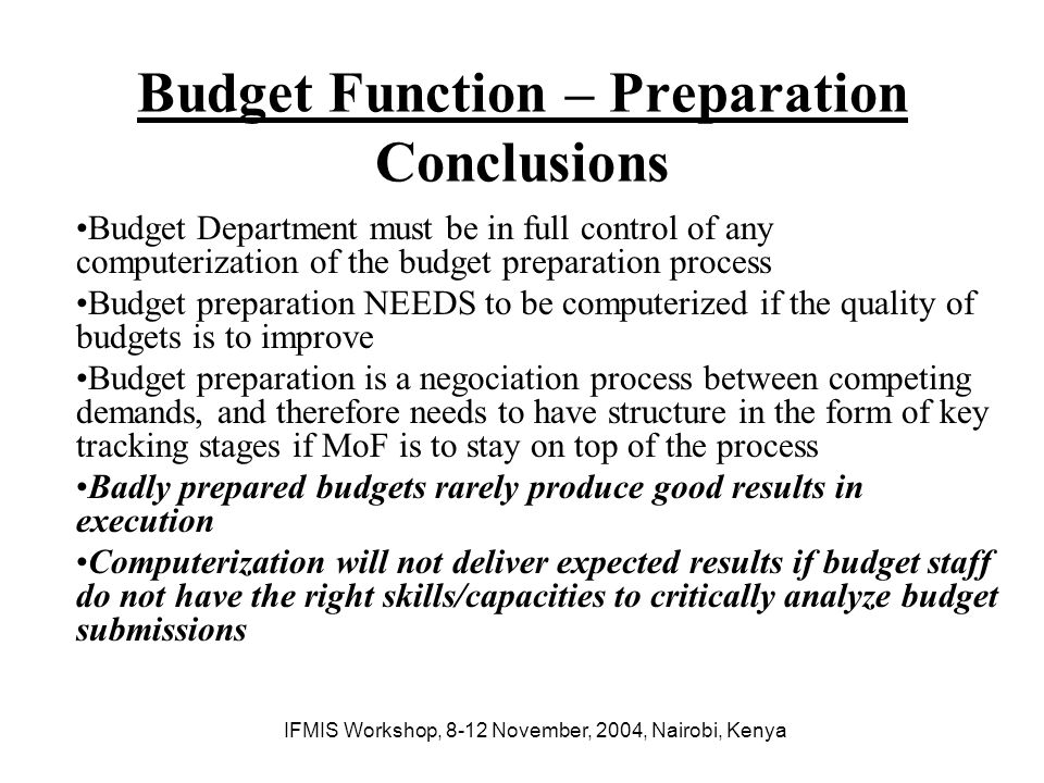 Budget Function – Preparation Conclusions