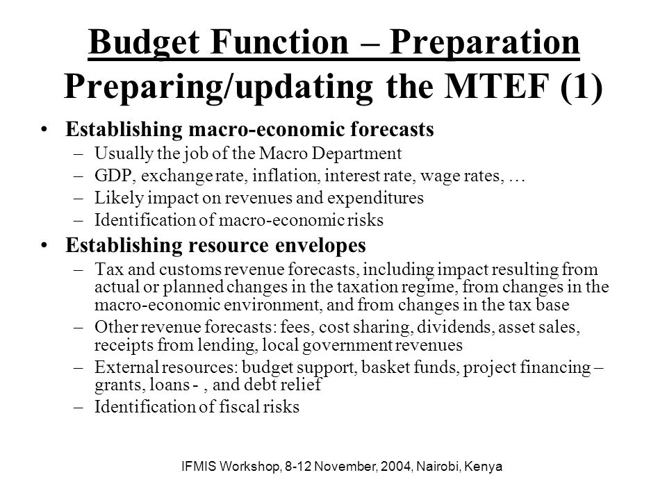 Budget Function – Preparation Preparing/updating the MTEF (1)