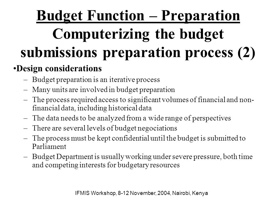 IFMIS Workshop, 8-12 November, 2004, Nairobi, Kenya