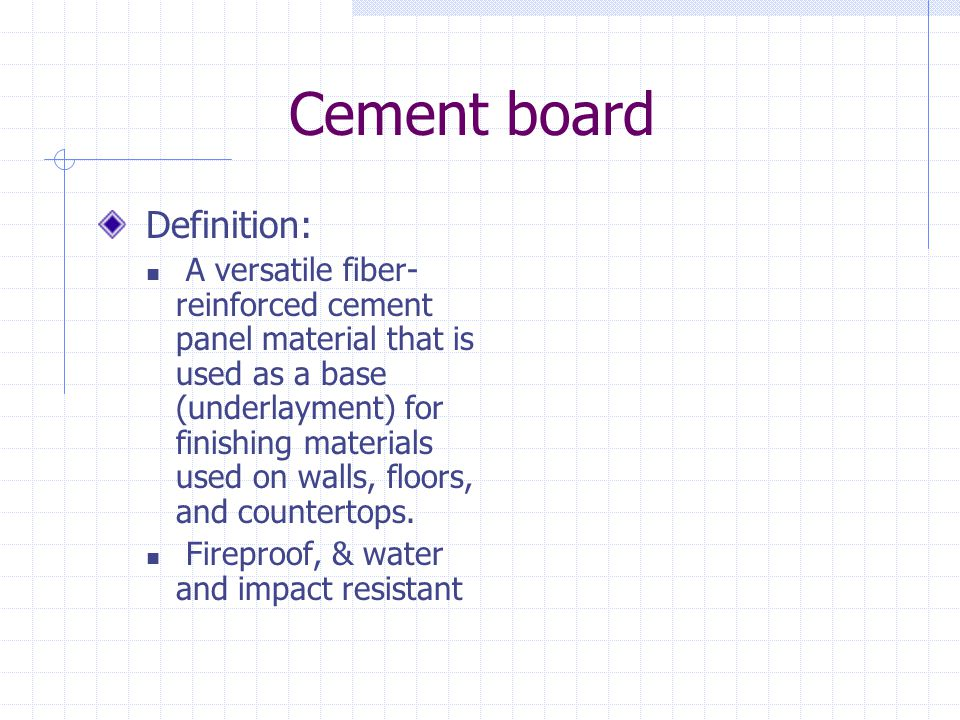 Cement board Definition: