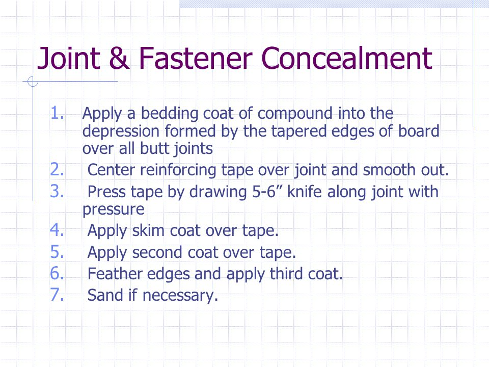 Joint & Fastener Concealment