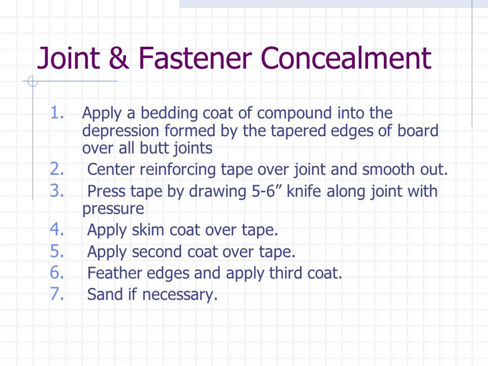 Joint & Fastener Concealment