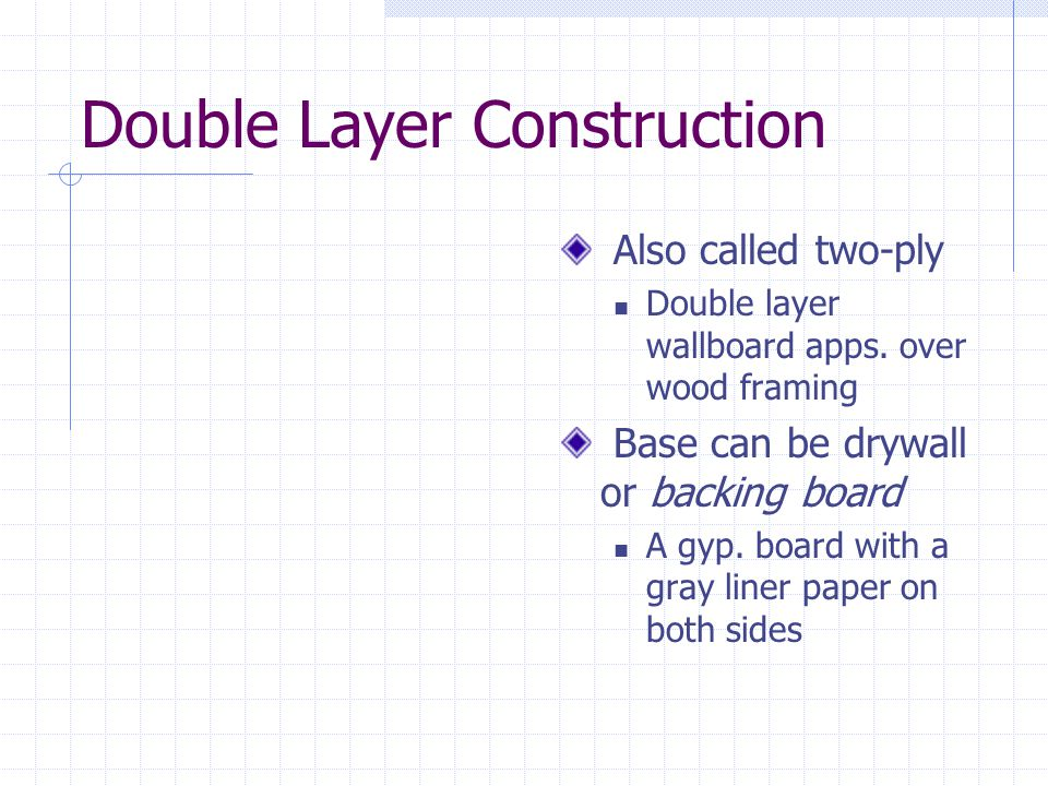 Double Layer Construction