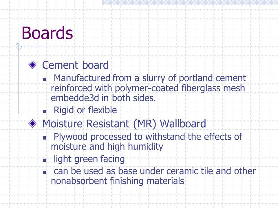 Boards Cement board Moisture Resistant (MR) Wallboard