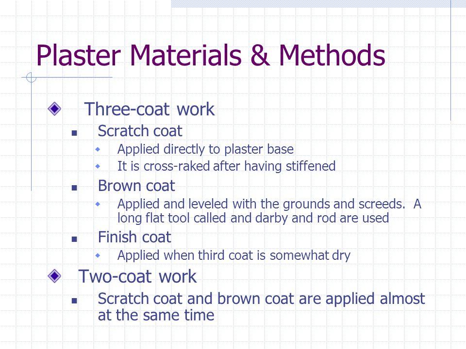 Plaster Materials & Methods