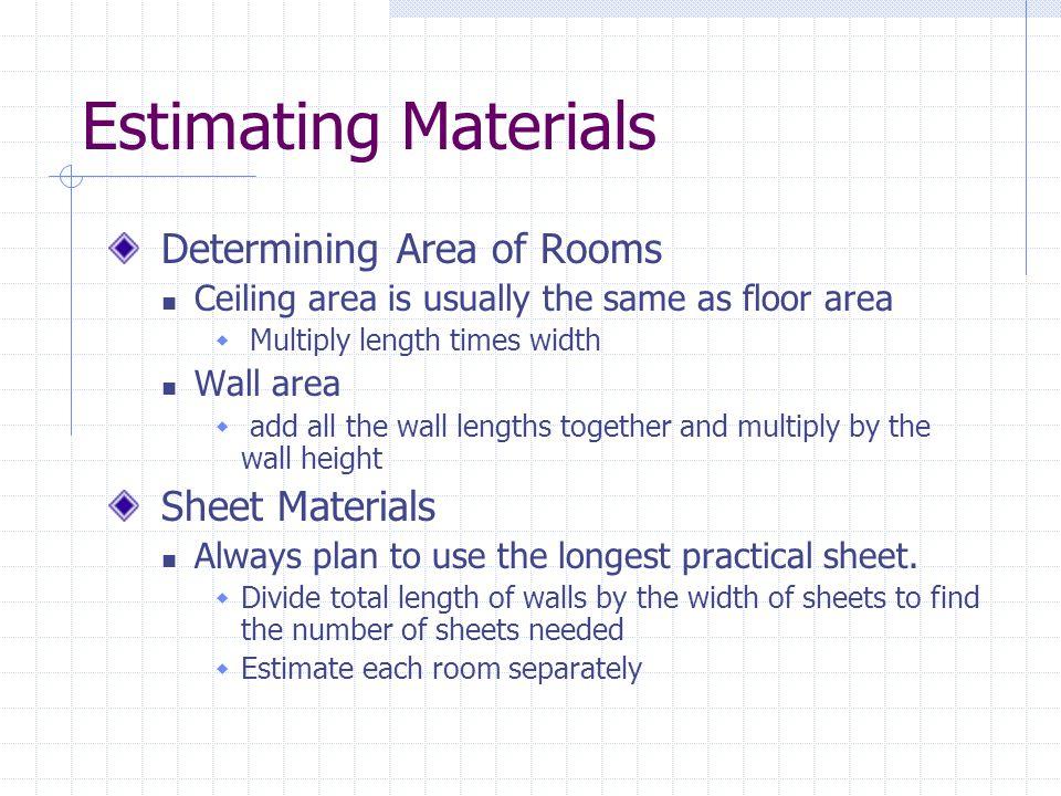 Estimating Materials Determining Area of Rooms Sheet Materials