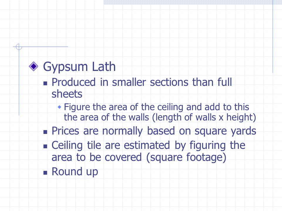 Gypsum Lath Produced in smaller sections than full sheets