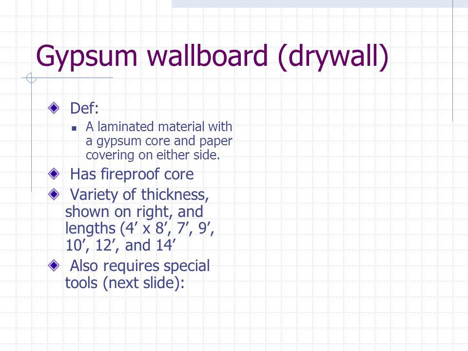 Gypsum wallboard (drywall)
