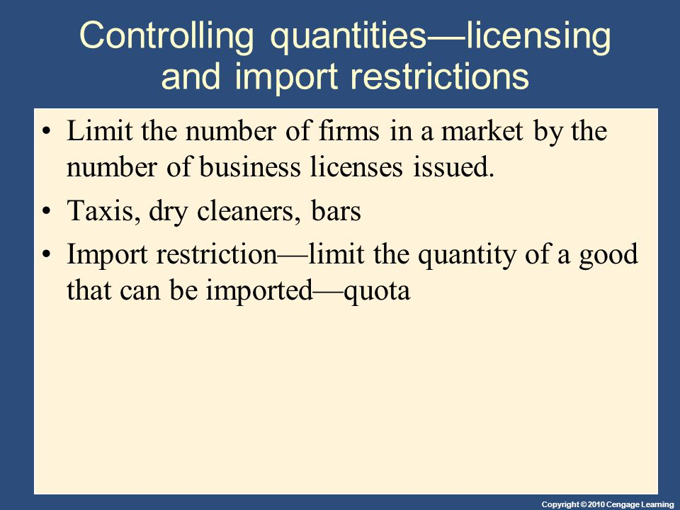Controlling quantities—licensing and import restrictions
