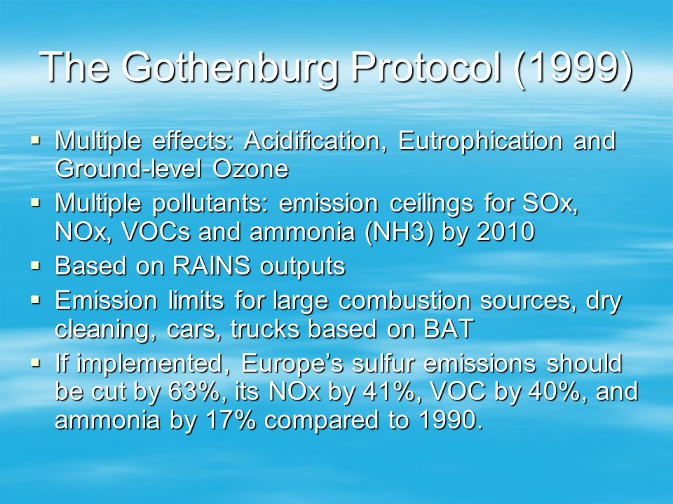 The Gothenburg Protocol (1999)