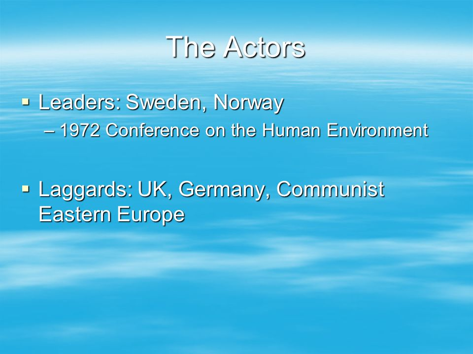 The Actors Leaders: Sweden, Norway