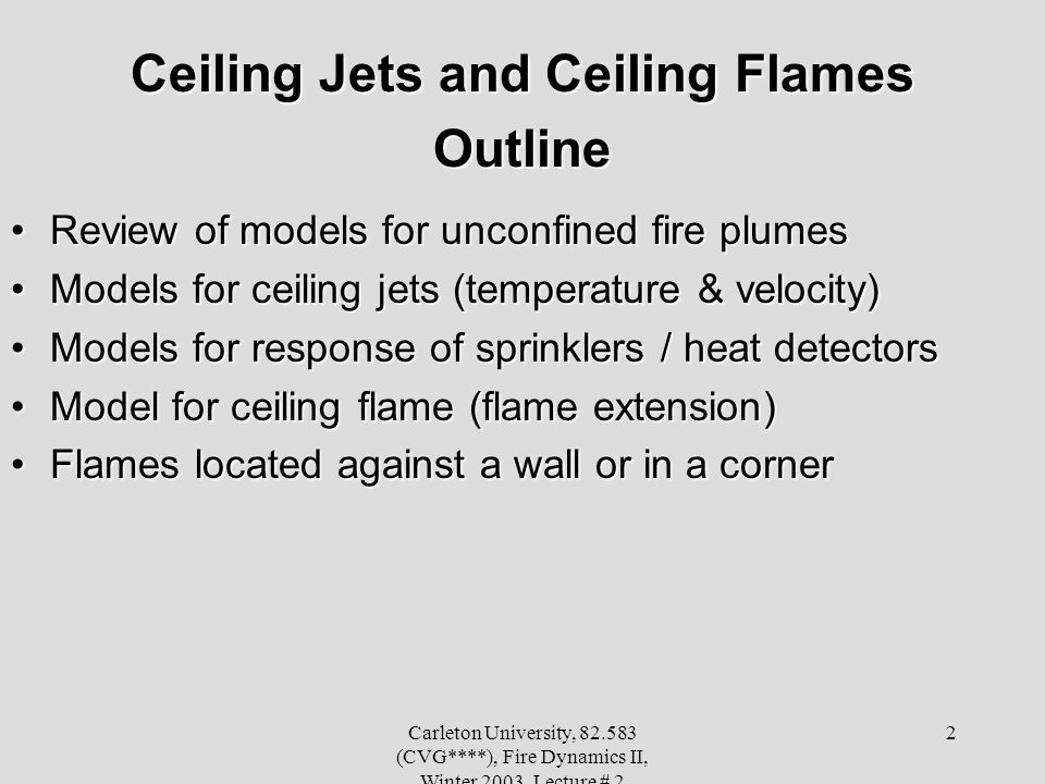 Ceiling Jets and Ceiling Flames