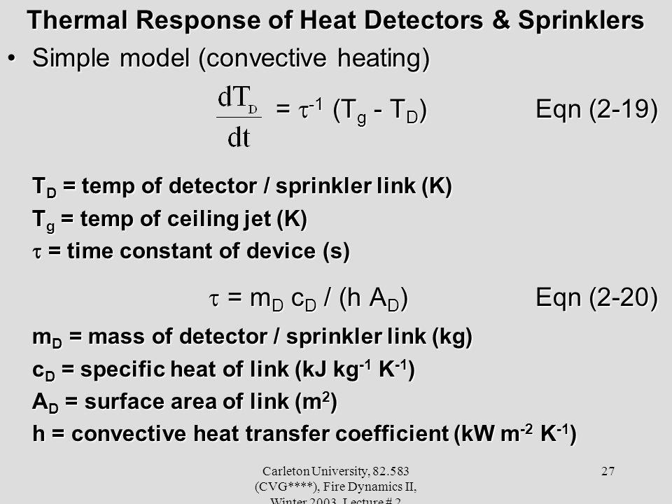 Thermal Response of Heat Detectors & Sprinklers