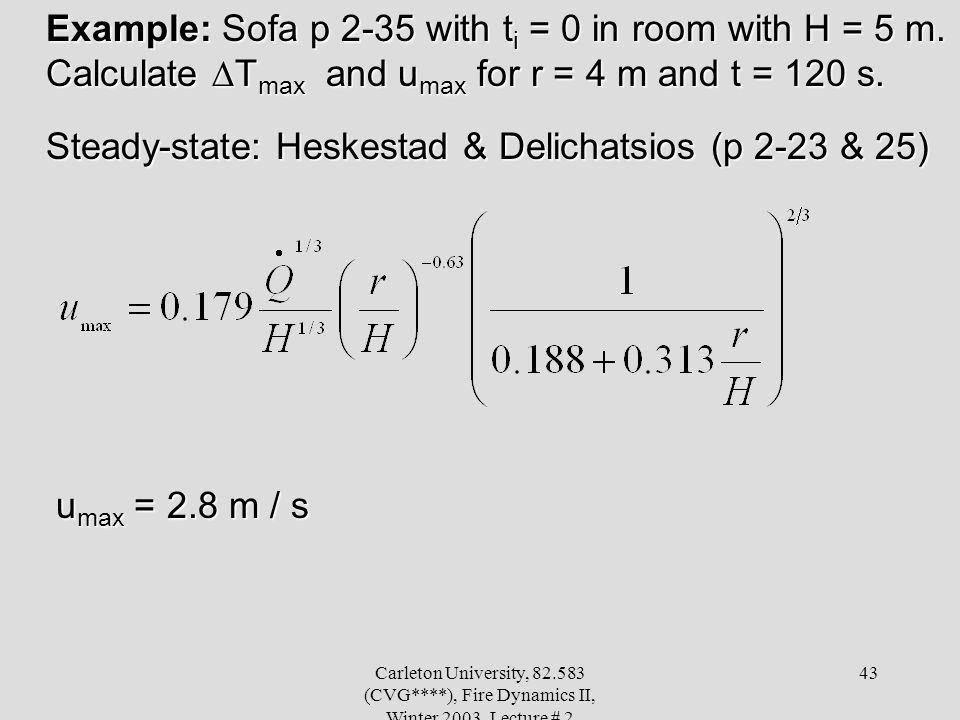 Steady-state: Heskestad & Delichatsios (p 2-23 & 25)