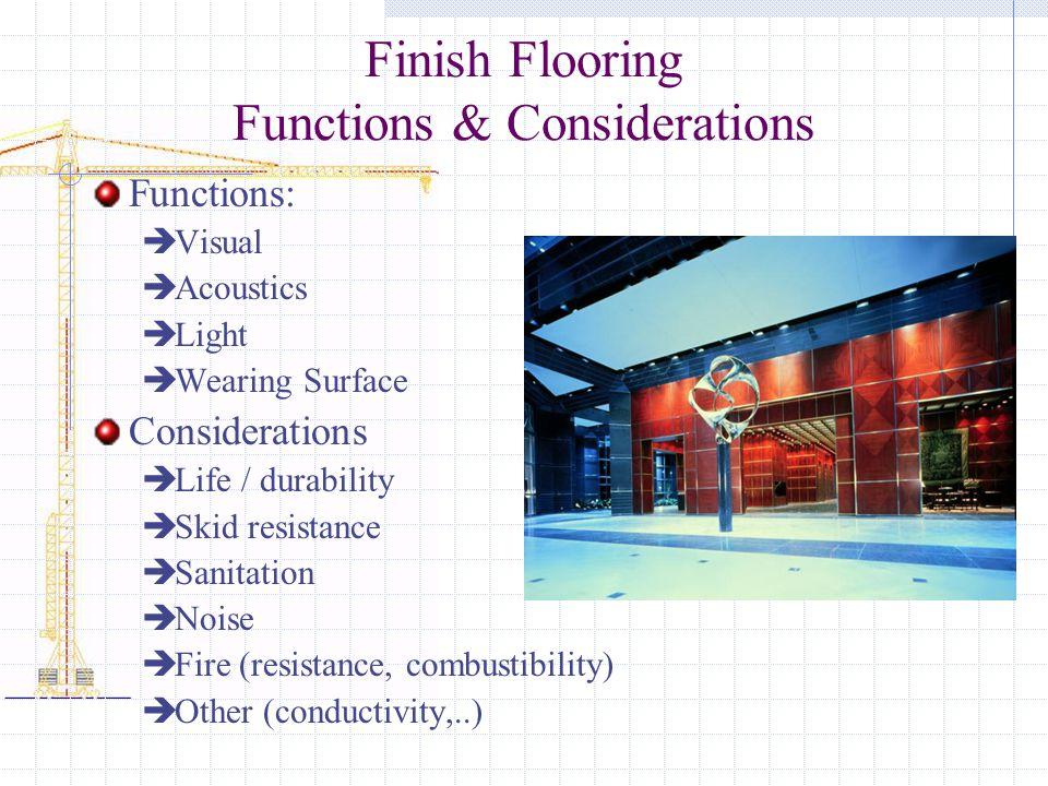 Finish Flooring Functions & Considerations