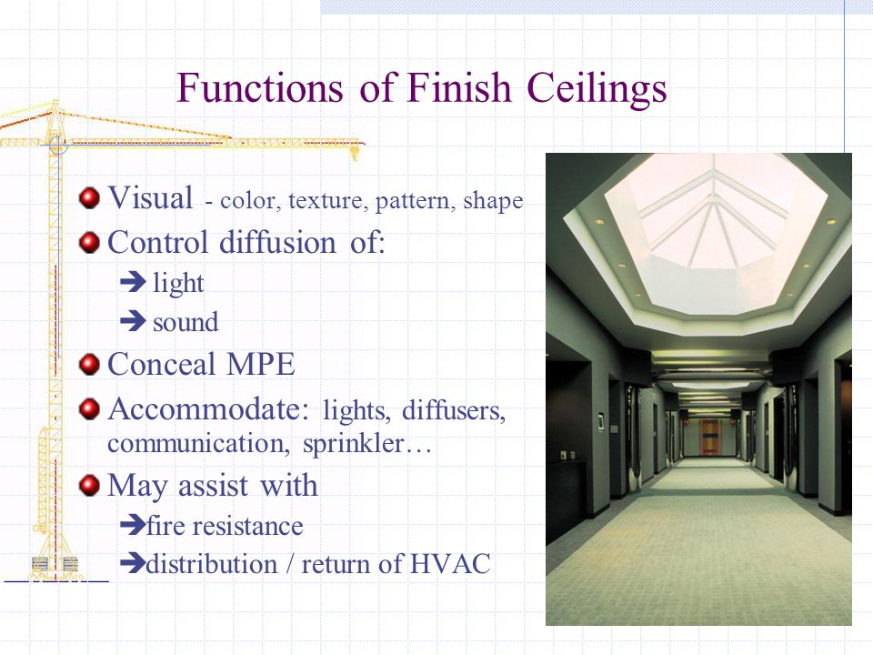 Functions of Finish Ceilings