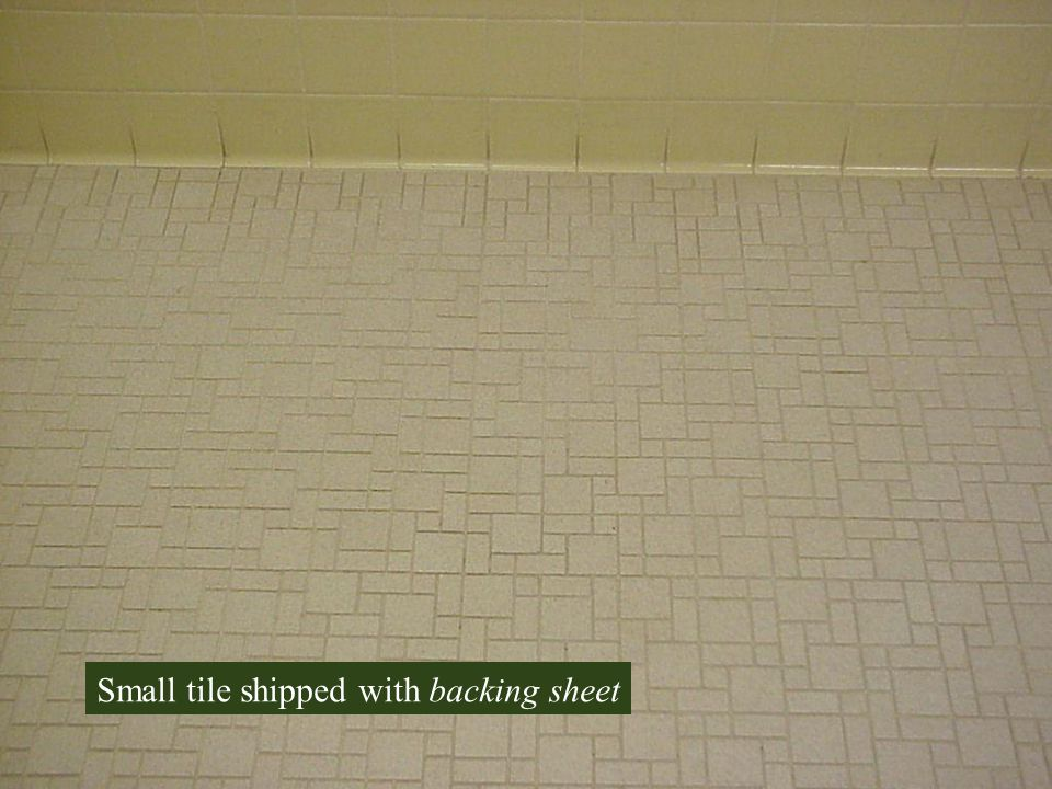 Small tile shipped with backing sheet