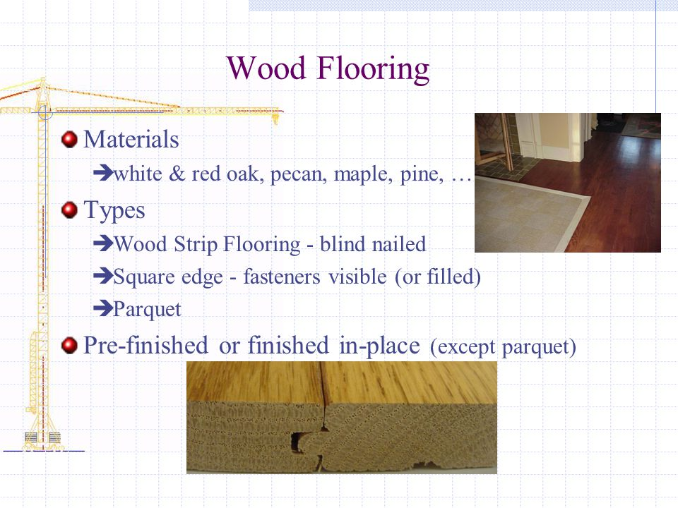 Wood Flooring Materials Types