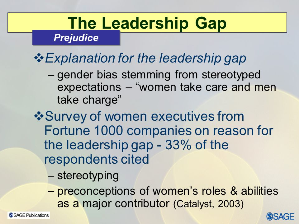The Leadership Gap Explanation for the leadership gap