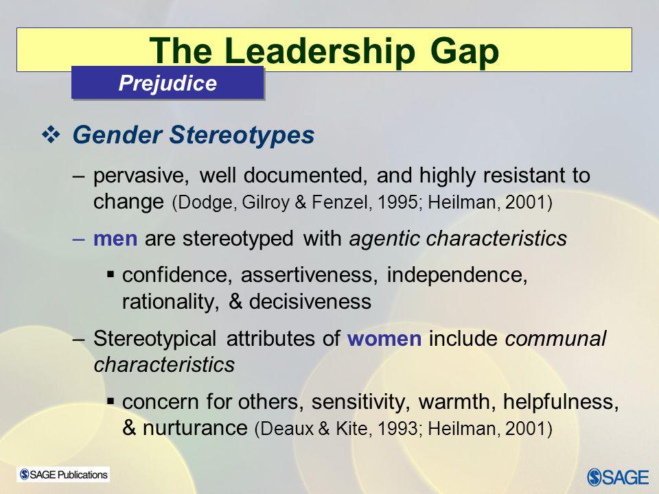 The Leadership Gap Gender Stereotypes Prejudice